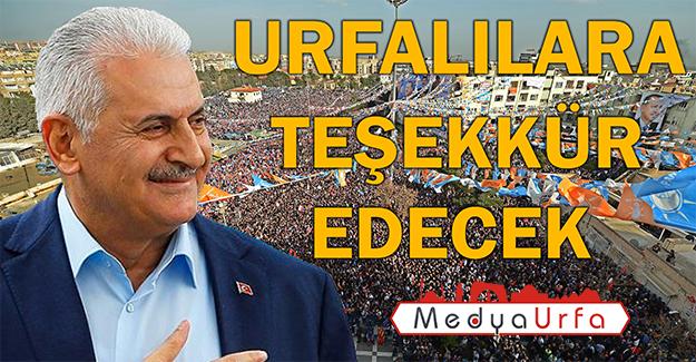 Başbakan Yıldırım Şanlıurfa'ya Geliyor