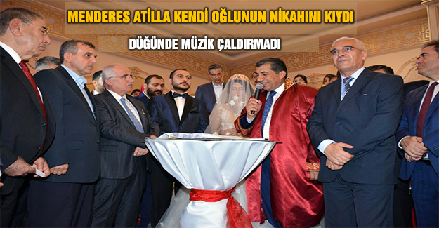 Başkan Atilla Oğlunu Evlendirdi