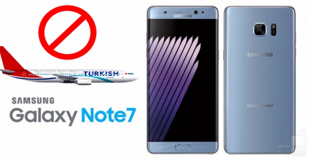 THY, Note 7'yi Tüm Uçuşlarda Yasakladı