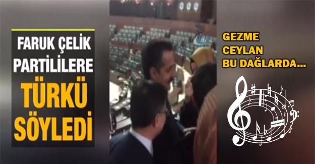 Faruk Çelik Partililerle Türkü Söyledi