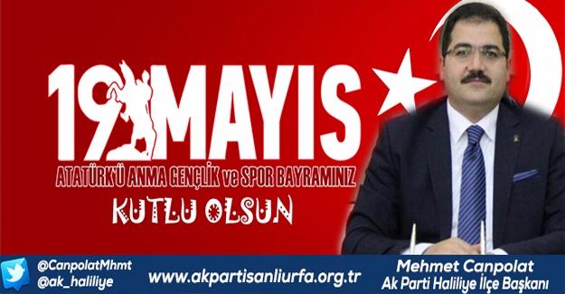 Mehmet Canpolat'dan 19 Mayıs Gençlik Ve Spor Bayramı Mesajı