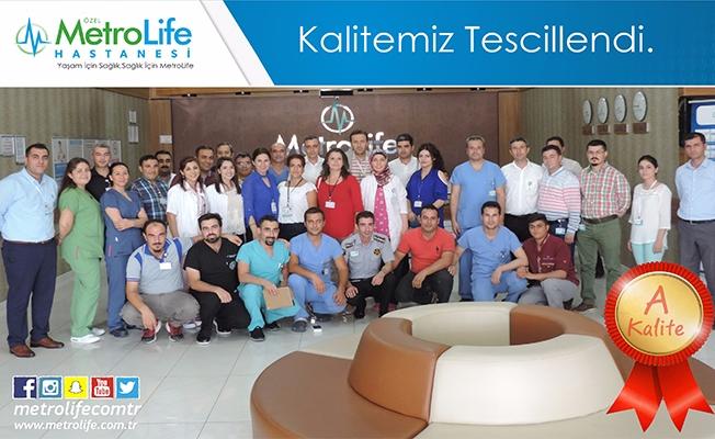 Metrolife Hastanesi'nin Kalitesi Bir Kez Daha Tescillendi