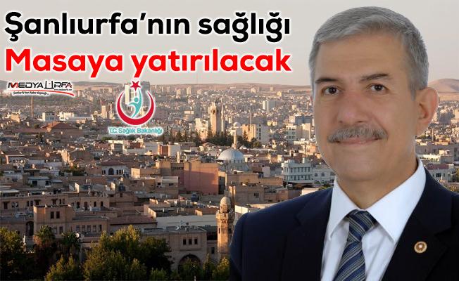 Sağlık Bakanı Demircan, Şanlıurfa'ya geliyor