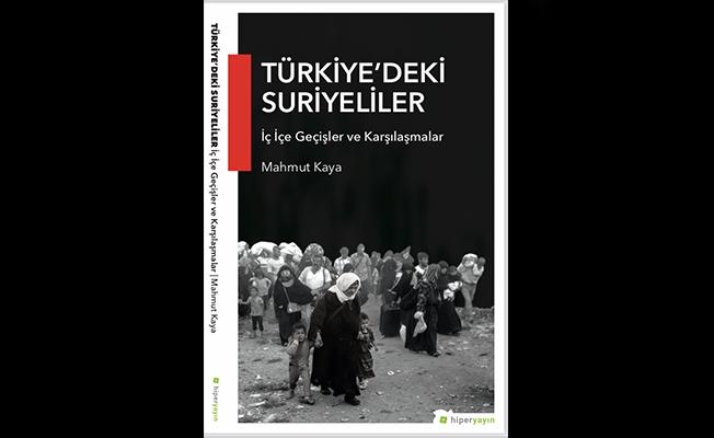 """""""Türkiye'deki Suriyeliler"""" kitabı çıktı"""