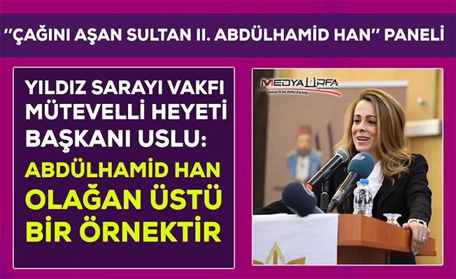 "Şanlıurfa'da ""Çağını Aşan Sultan 2. Abdülhamid Han"" paneli"