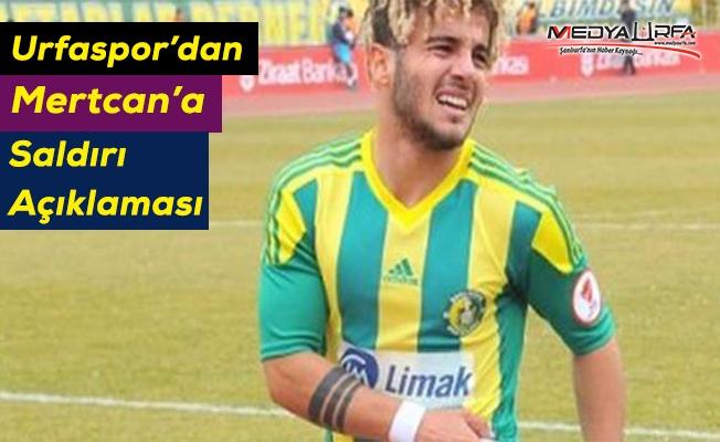 Urfasporlu futbolcu darp edildi