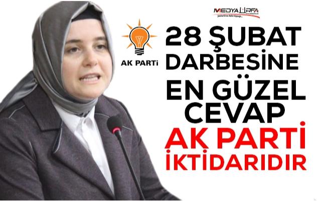 AK Parti Şanlıurfa Kadın Kolları'ndan 28 Şubat açıklaması
