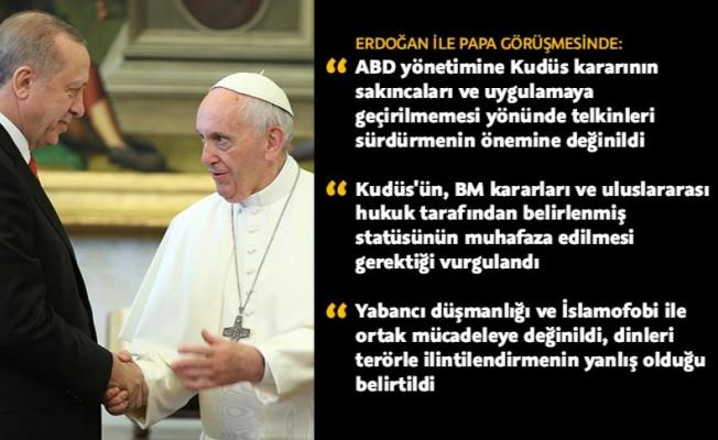 Erdoğan ile Papa Franciscus bir araya geldi