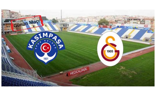 Kasımpaşa'nın konuğu Galatasaray
