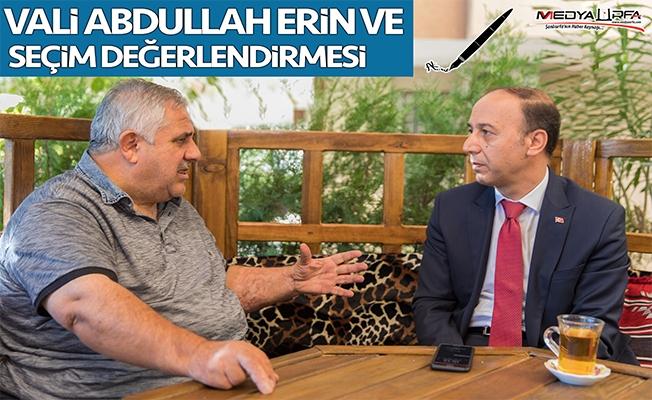 Sedat Atilla yazdı: Vali Erin ve seçim değerlendirmesi