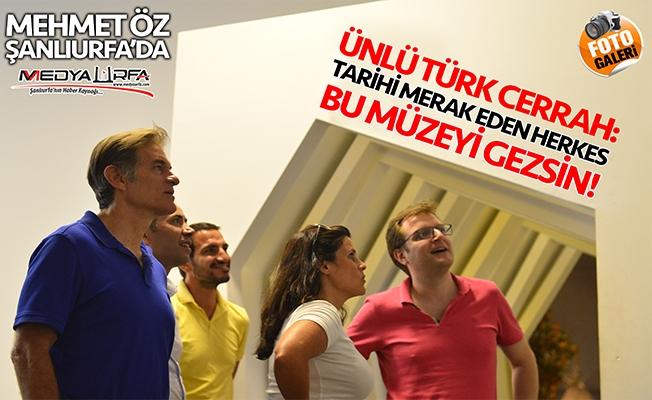 Ünlü Türk cerrah Dr. Mehmet Öz'den müze övgüsü