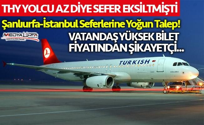 Şanlıurfa-İstanbul uçak seferlerine yoğun talep!