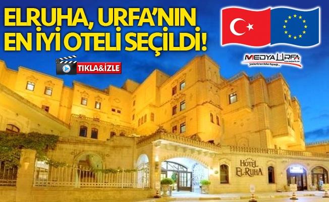 ELRUHA, Şanlıurfa'nın en iyi oteli seçildi!
