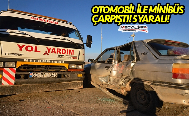Haliliye'de minibüs ile otomobil çarpıştı: 5 yaralı