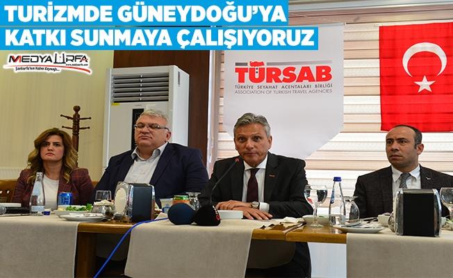 TÜRSAB Başkanı Urfa'da konuştu
