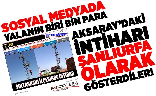 Aksaray'daki intiharı Suruç olarak gösterdiler!