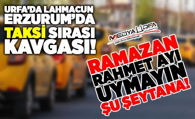 Erzurum'da taksiciler sıra için kavga etti: 1 ölü
