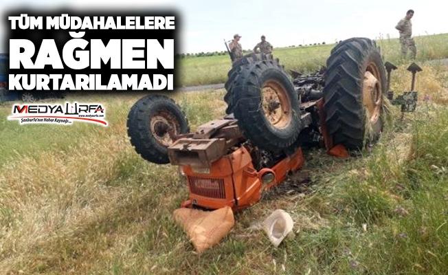 Hilvan'da traktörün altında kalan genç öldü