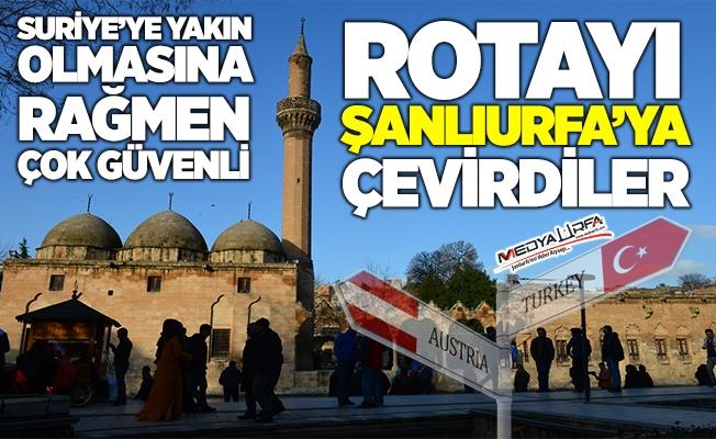 O ülke rotayı Şanlıurfa'ya çeviriyor!