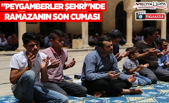 """""""Peygamberler şehri""""nde ramazanın son cuması"""