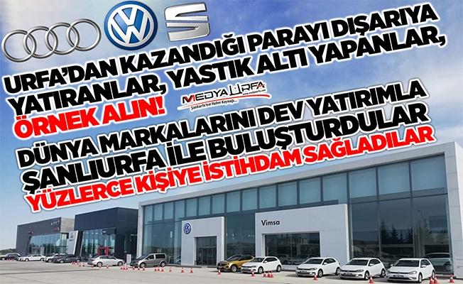 Vimsa Otomotiv Yüzlerce Şanlıurfa'lıya İstihdam Sağlıyor