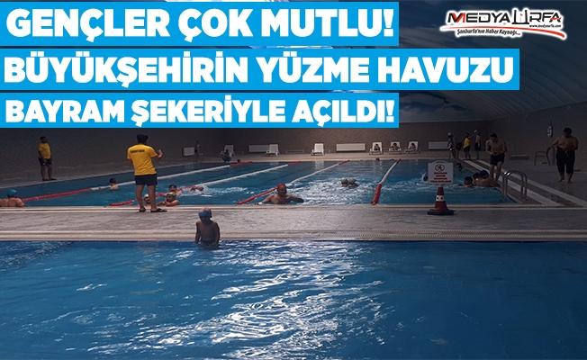 Büyükşehir'in havuzu bayram şekeriyle açıldı