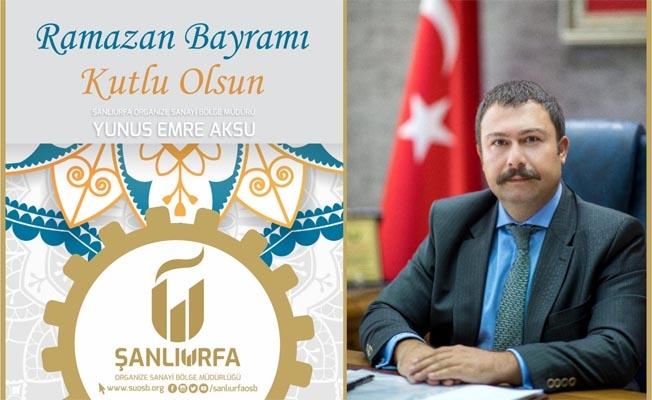OSB Bölge Müdürü Aksu, Ramazan Bayramını kutladı!