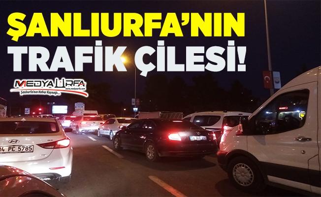 Şanlıurfa'nın trafik çilesi!