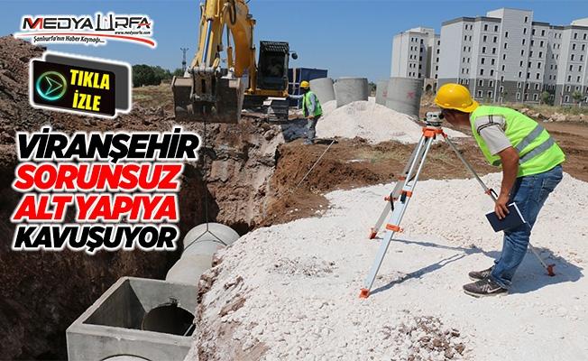 Viranşehir'de kanalizasyon projesi tamamlandı