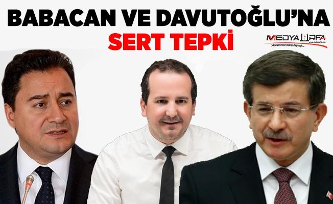 Babacan ve Davutoğlu'na sert tepki