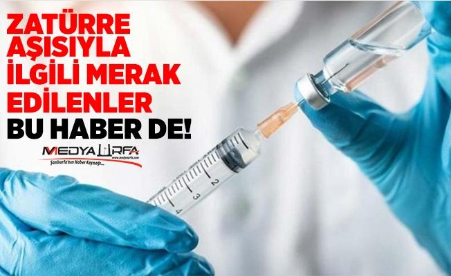 Karataş'tan Zaturre Aşısı ile ilgili önemli bilgiler