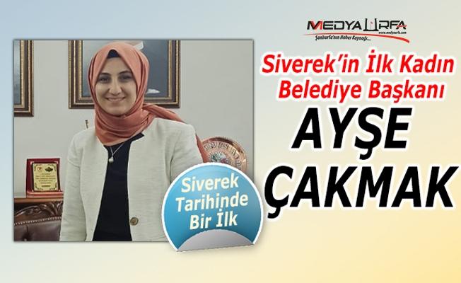 Siverek'in yeni belediye başkanı Ayşe Çakmak