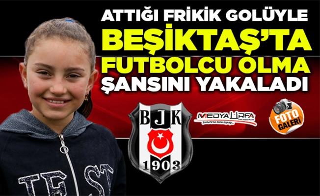 Viranşehirli Zekiye Beşiktaş'ta futbolcu olma şansını yakaladı