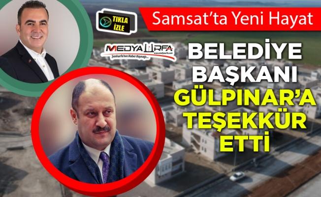 Samsat Belediye Başkanından Gülpınar'a teşekkür