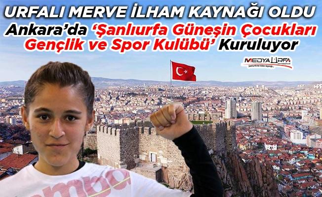 Ankara'da Şanlıurfa Spor Kulübü Kuruluyor
