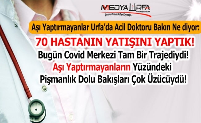 Urfa'da acil doktorundan aşı çağrısı