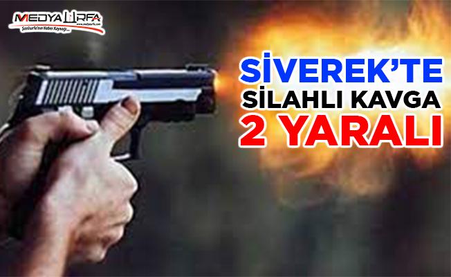 Siverek'te silahlı kavga: 2 yaralı