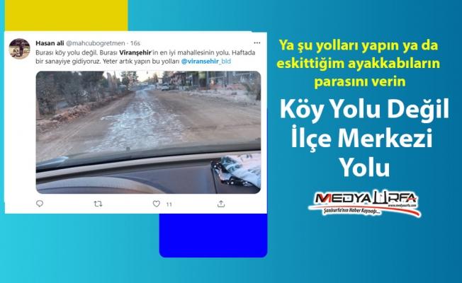 Viranşehir'de vatandaşın yol çilesi bitmiyor