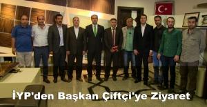 İYP'den Başkan Çiftçi'ye Ziyaret
