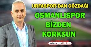 Şanlıurfaspor, Osmanlı'ya Hazırlanıyor