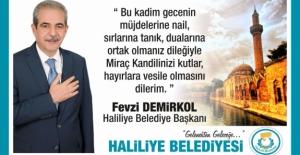 Başkan Demirkol'un Miraç Kandili Mesajı