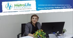 Metrolife Başhemşiresi: Hemşirelik Bir Duruştur