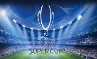 UEFA Süper Kupası Finali Türkiye'de Oynanacak