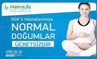 Metrolife'de SGK'lı anne adaylarına normal doğum ücretsiz