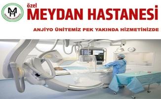 Meydan Hastanesinde Anjiyo Ünitesi Açılacak