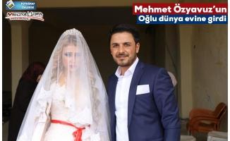 Başkan Özyavuz, oğlunu evlendirdi