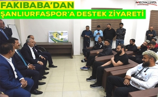 Fakıbaba'dan Şanlıurfaspor'a destek ziyareti