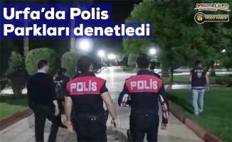 Polis Urfa'daki 147 parkta huzur uygulaması yaptı