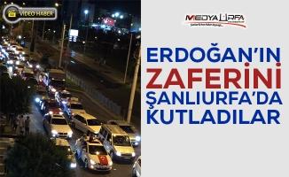 Şanlıurfa'da Erdoğan'ın zaferini kutladılar!