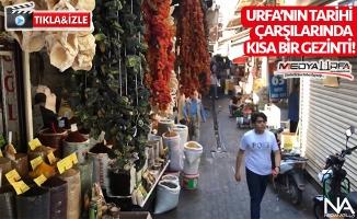 Urfa'nın tarihi çarşılarında kısa bir gezinti